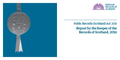 Keeper's Public Records (Scotland) Act 2011 Annual Report