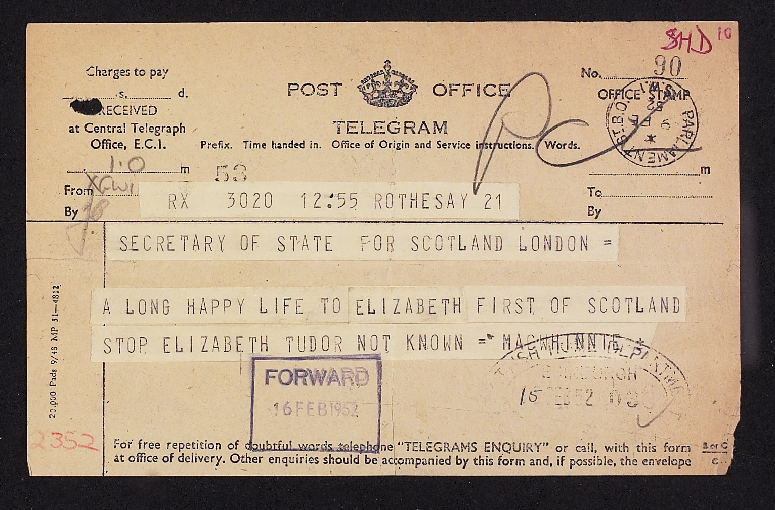 Photo of a telegram sent to the Secretary of State for Scotland pointed out that the Queen was the first Queen Elizabeth to reign in Scotland, 1952