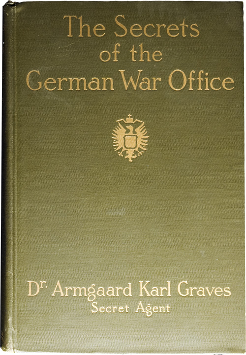 Cover of The Secrets of the German War Office by Dr Armgaard Karl Graves