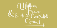 Wallace, Bruce and Scotland's Contested Crown
